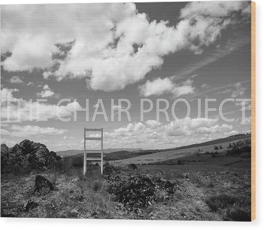 Beyond Here / The Chair Project Wood Print