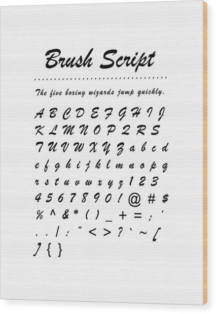 Brush Script - Most Wanted Wood Print