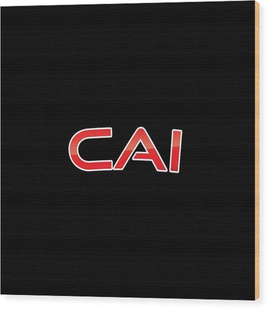Cai Wood Print