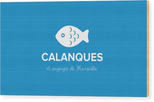 Calanques Wood Print