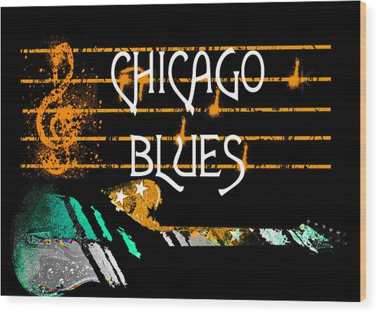 Chicago Blues Music Wood Print