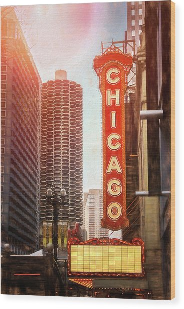 Chicago Theatre Sign Downtown Chicago  Wood Print