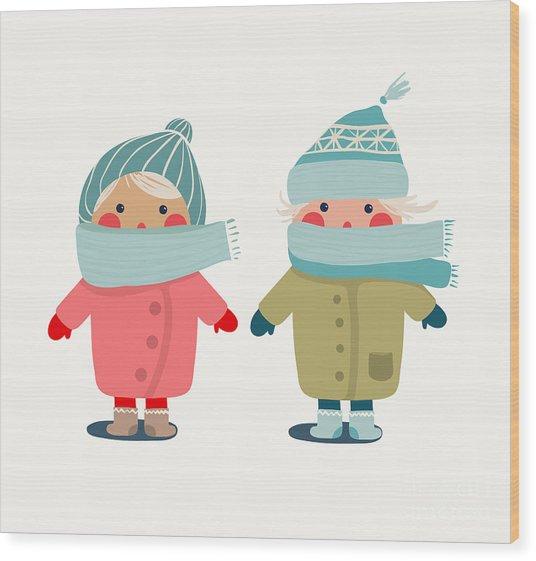 Children In Winter Cloth. Winter Kids Wood Print