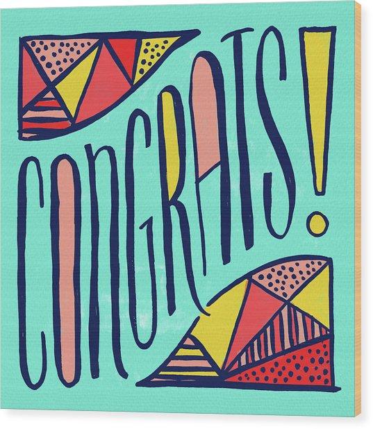 Congrats Wood Print