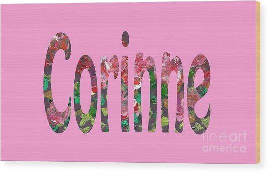 Corinne Wood Print