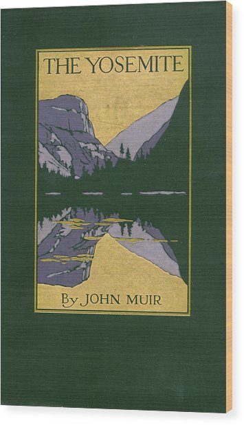 Cover Design For The Yosemite Wood Print