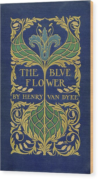 Cover Design For The Blue Flower Wood Print