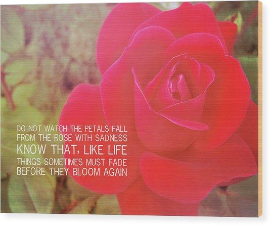 Crimson Velvet Quote Wood Print by JAMART Photography