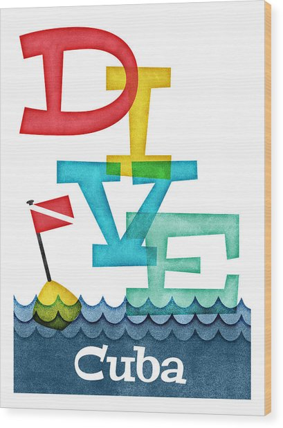 Cuba Dive - Colorful Scuba Wood Print