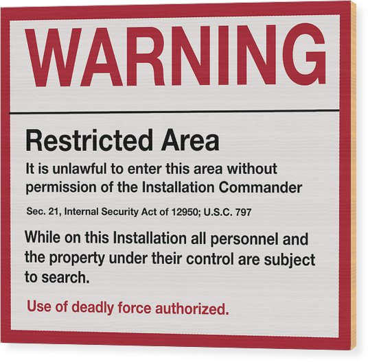 Deadly Force Warning Sign Wood Print