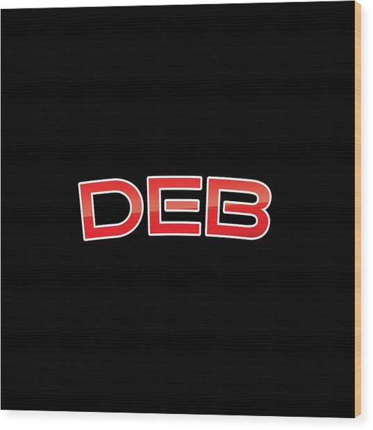 Deb Wood Print