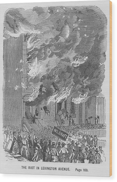 Draft Riots Wood Print by Kean Collection
