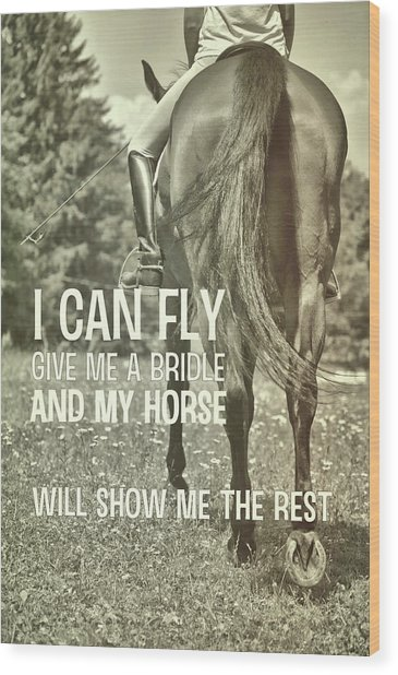 Dressage In The Daisies Quote Wood Print by JAMART Photography