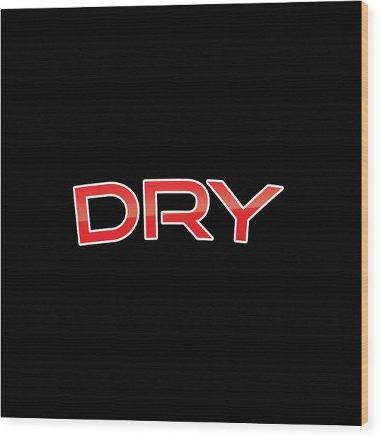 Dry Wood Print