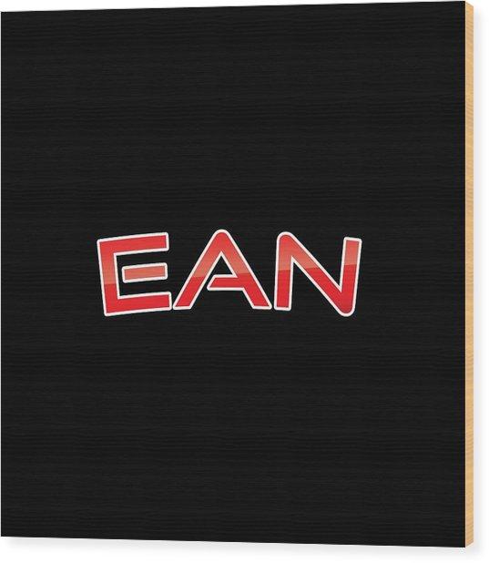 Ean Wood Print