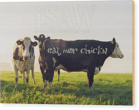 Wood Print featuring the digital art Eat Mor Chickn by ISAW Company