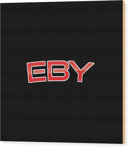 Eby Wood Print