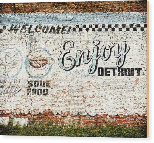 Enjoy Detroit Wood Print by Humboldt Street