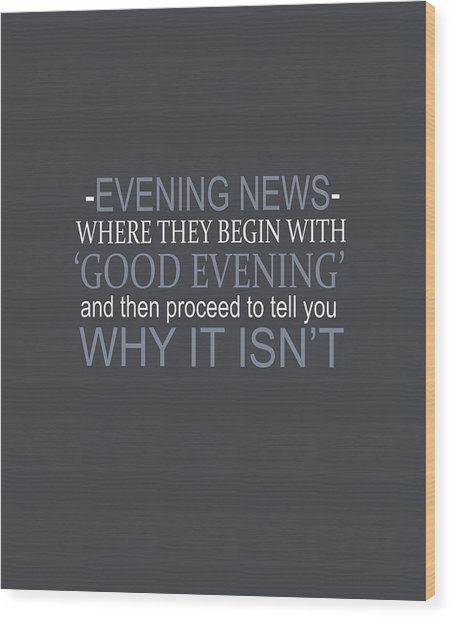 Evening News Wood Print