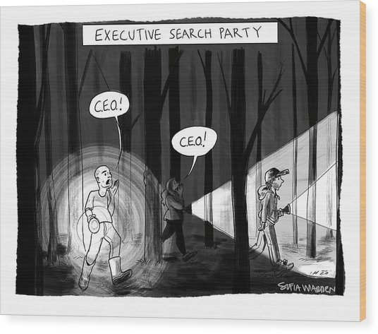 Executive Search Party Wood Print