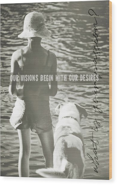 Fishing With The Pup Quote Wood Print by JAMART Photography