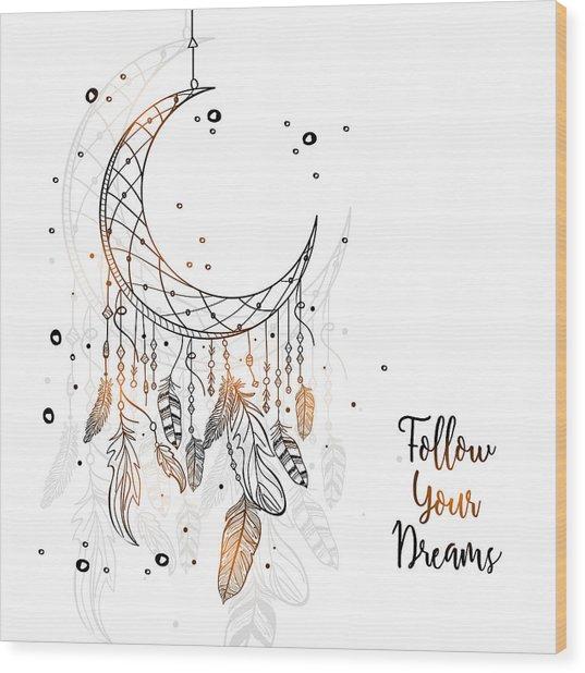 Follow Your Dreamcatcher - Boho Chic Ethnic Nursery Art Poster Print Wood Print