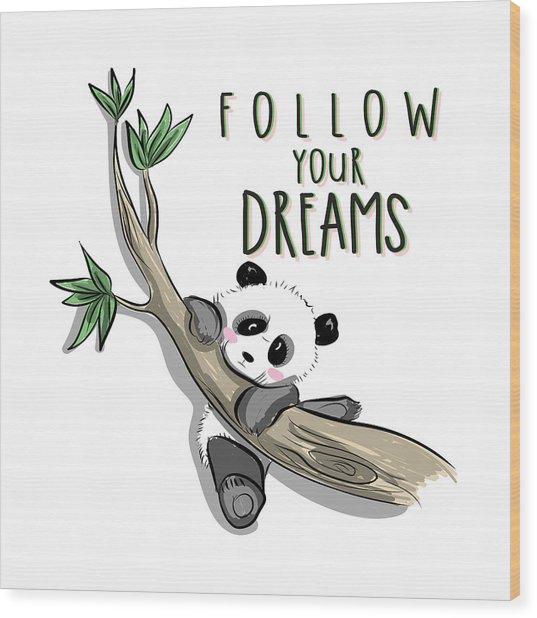 Follow Your Dreams - Baby Room Nursery Art Poster Print Wood Print