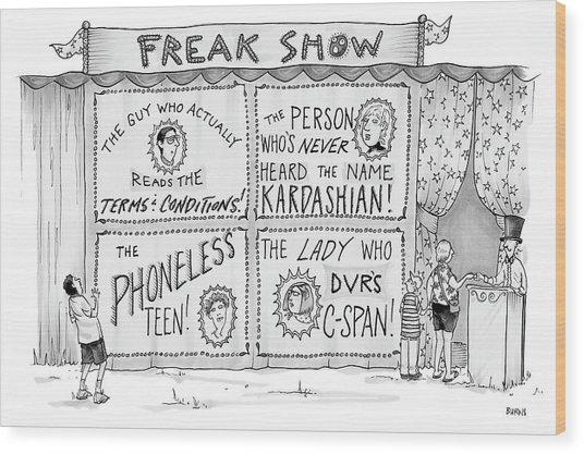 Freak Show Wood Print