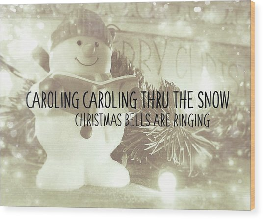 Frosty Caroler Wood Print by JAMART Photography