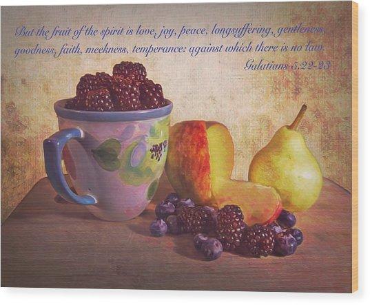 Fruit Of The Spirit Wood Print