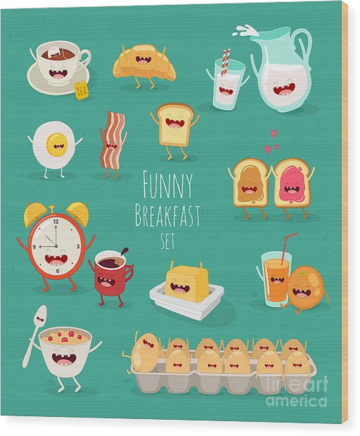 Funny Breakfast Set. Comic Characters Wood Print