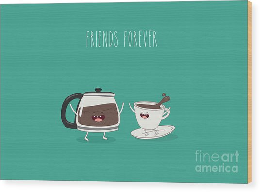 Funny Cup Of Coffee And Funny Coffee Wood Print