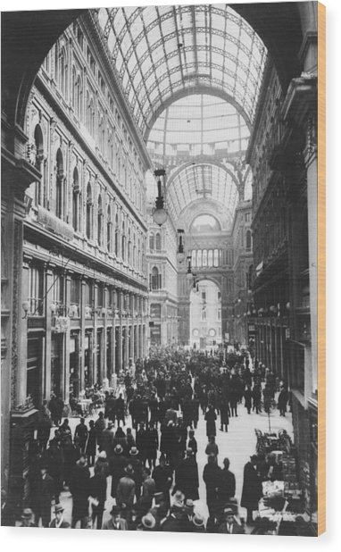 Galleria Umberto Wood Print by General Photographic Agency
