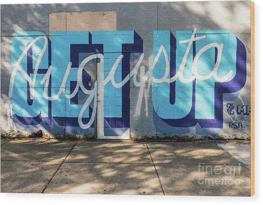 Get Up Augusta Ga Mural  Wood Print