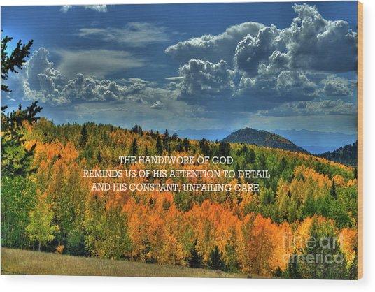 God's Handiwork Wood Print