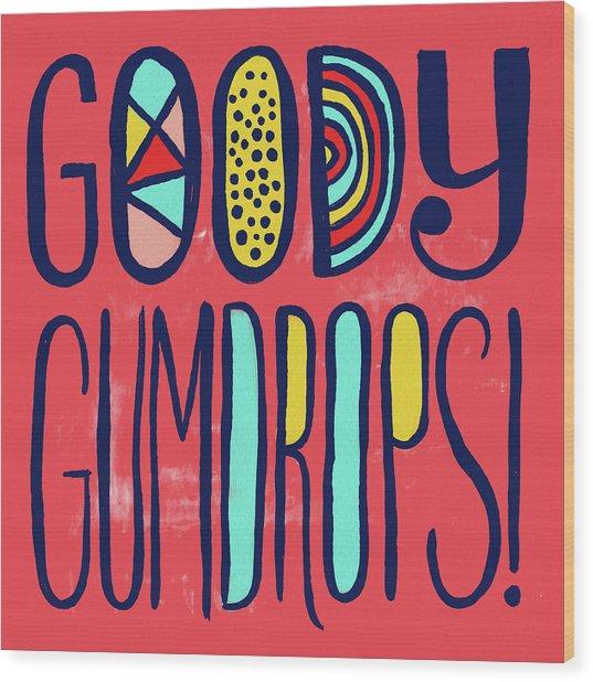 Goody Gumdrops Wood Print