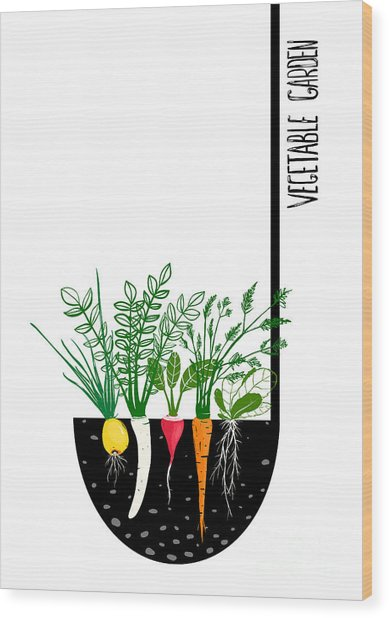 Grow Vegetable Garden And Cook Soup Wood Print