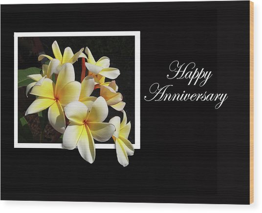 Happy Anniversary Wood Print
