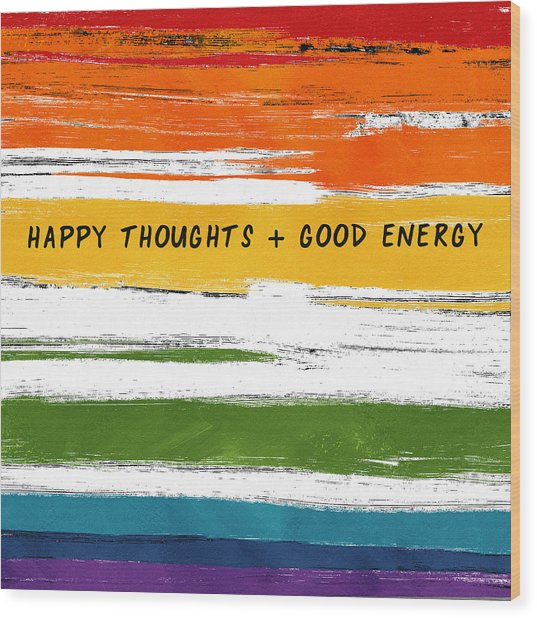 Happy Thoughts Rainbow- Art By Linda Woods Wood Print