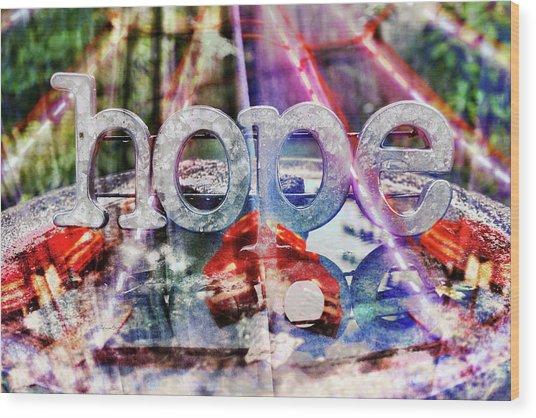 Hopeful Wood Print