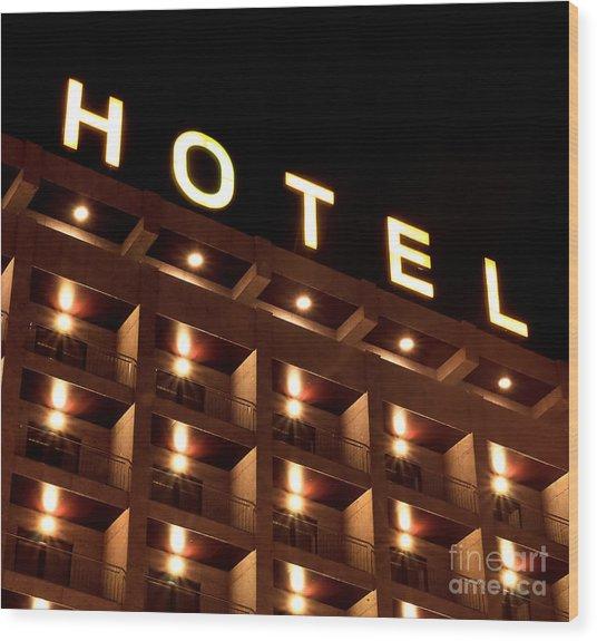 Hotel Sign Wood Print