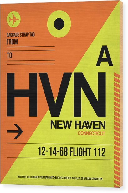 Hvn New Haven Luggage Tag I Wood Print