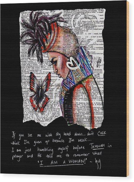 I Am A Woman Wood Print