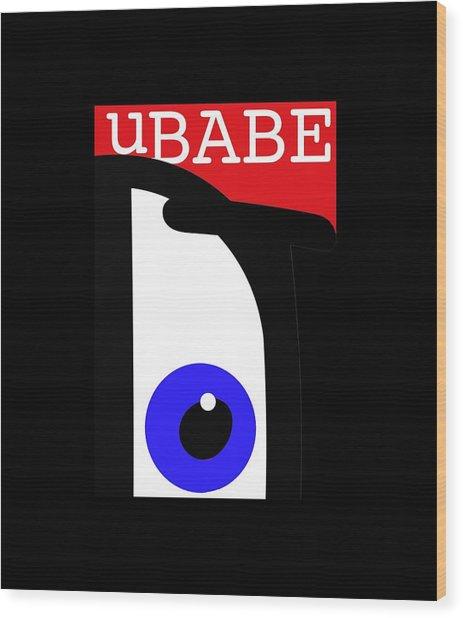 I See Ubabe Wood Print