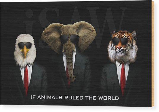 Wood Print featuring the digital art If Animals Ruled The World by ISAW Company
