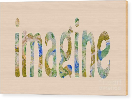 Imagine 1009 Wood Print