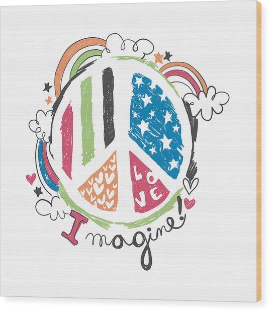 Imagine Love And Peace - Baby Room Nursery Art Poster Print Wood Print