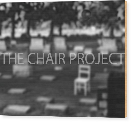 Invitation / The Chair Project Wood Print