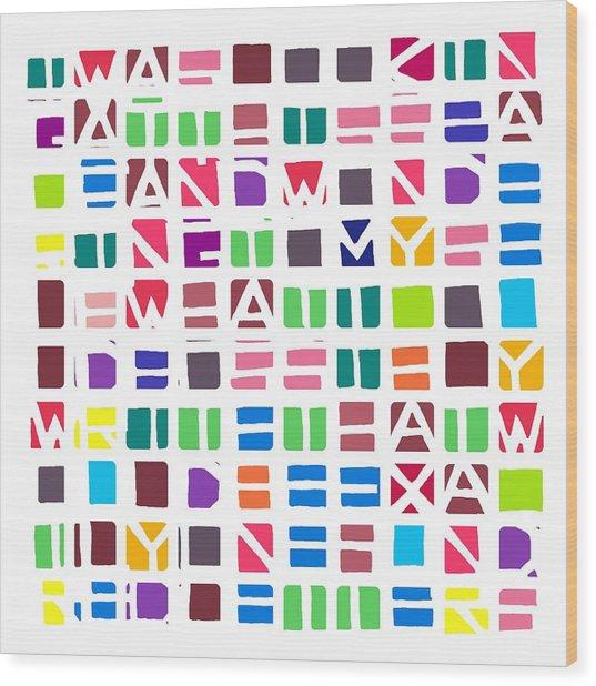Iwaslookin... Colour Wood Print