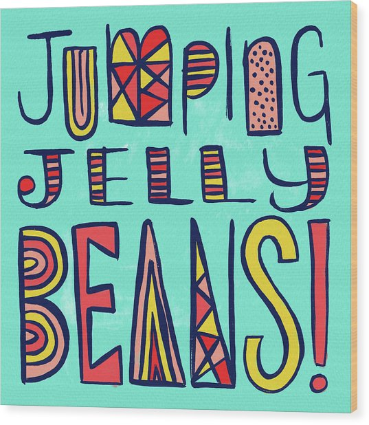 Jumping Jelly Beans Wood Print